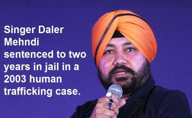 Daler Mehndi jailed for two years in human trafficking case