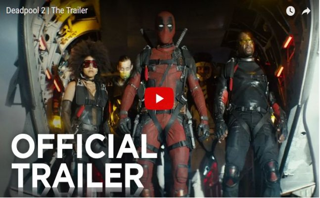 Deadpool 2 trailer: Come on let's meet the X-Force