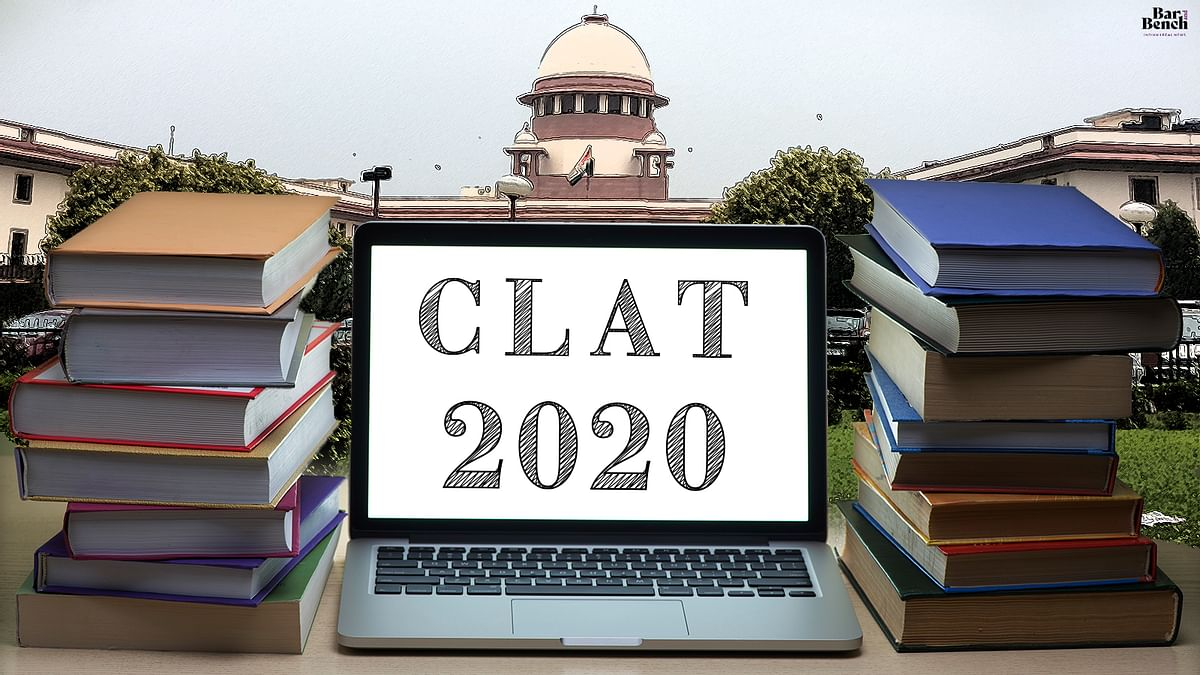 SC to not cancel CLAT 2020 or stay the counseling process