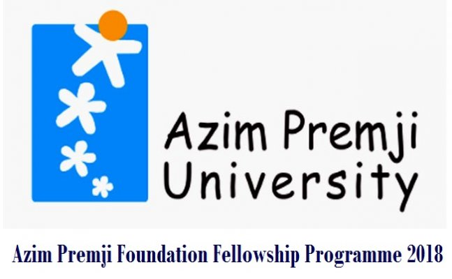 Azim Premji Foundation Fellowship Programme 2018; Know application details
