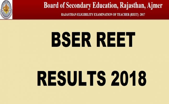 REET Result 2018: Level 1 exam results declared
