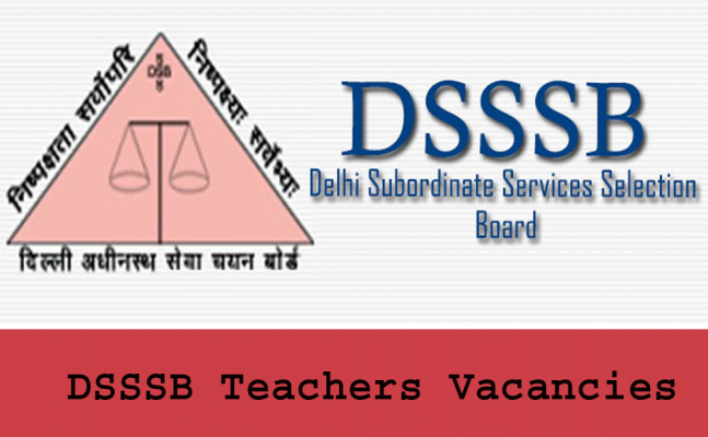 DSSSB to conduct recruitment exam in the last week of July 2018.