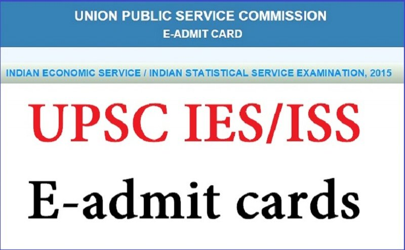 UPSC IES/ISS Admit Card 2018 released, Know how to download