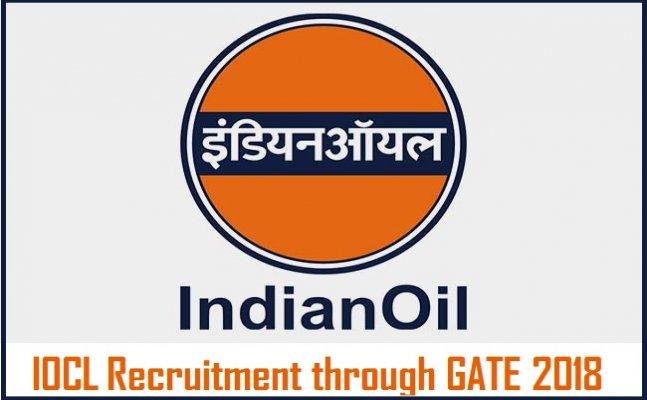 IOCL Recruitment through GATE 2018: Online application starts