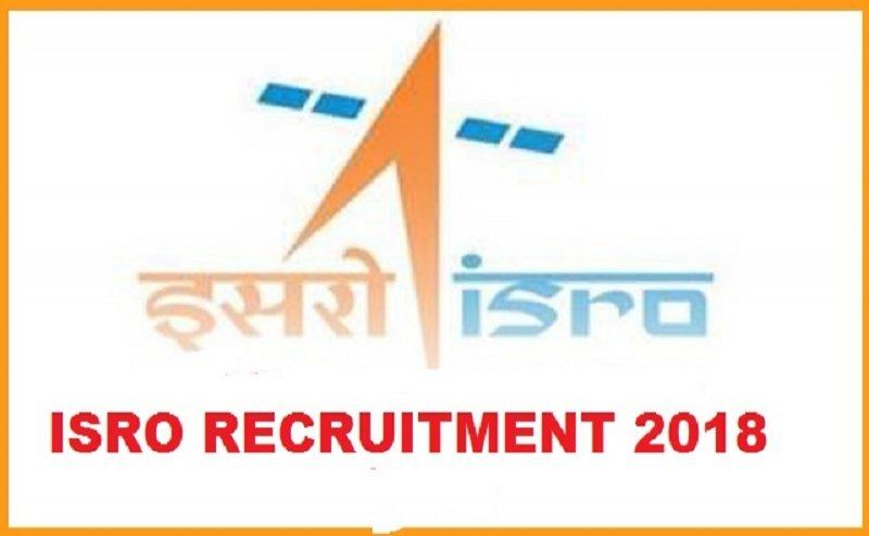 ISRO Recruitment 2018: Vacancy for multiple posts, Apply ASAP