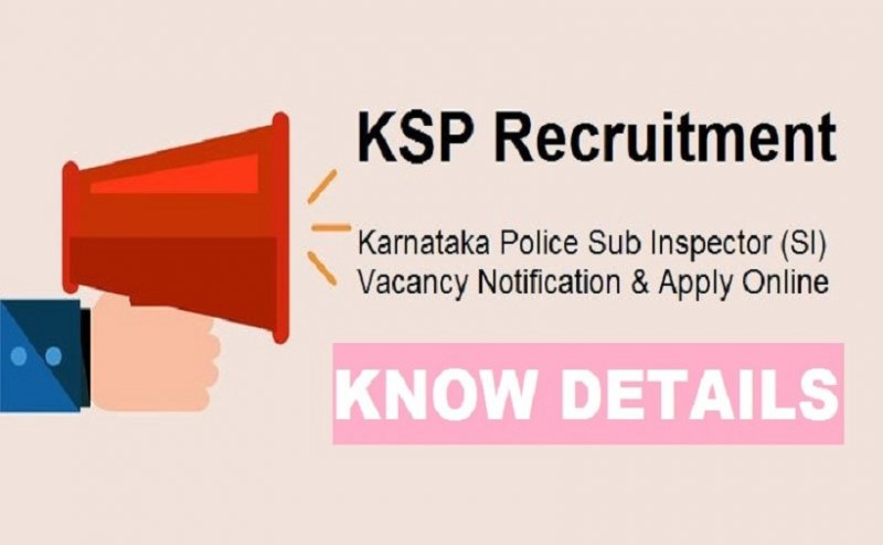 Recruitment 2018: 3402 vacancies in KSP, know how to apply