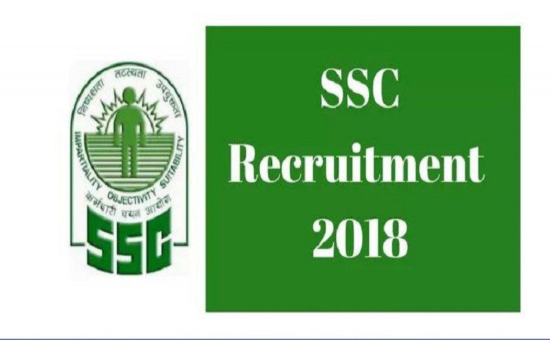 SSC Recruitment 2018: Know all necessary details here