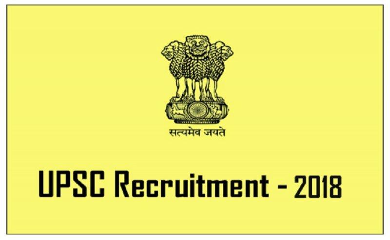 UPSC Recruitment 2018: 450+ vacancies, Salary upto 1,77,500 apply ASAP