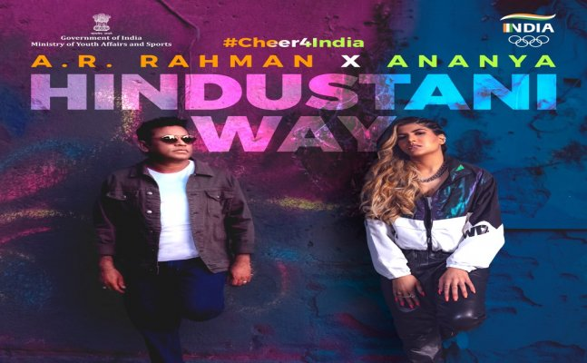 'Hindustani Way', Official song for Indian contingent at Tokyo Olympics launched, created by A.R Rahman, Ananya Birla